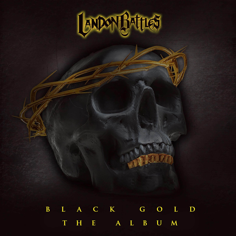 http://landonbattles.com/wp-content/uploads/2017/05/black-gold_the-album-2.jpg